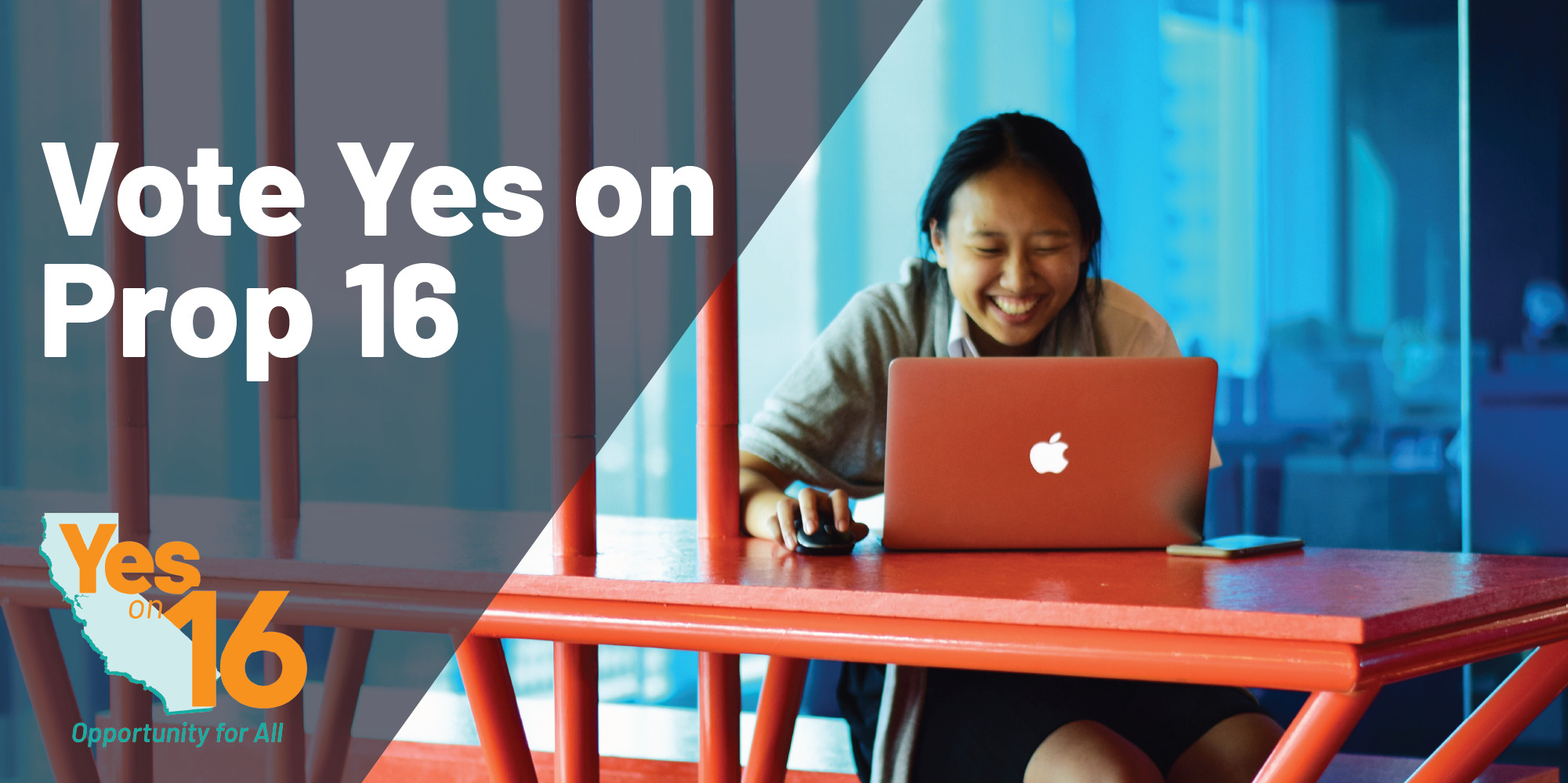 Headline: Vote Yes on Prop 16. A young, female-presenting AAPI student l types happily on their laptop.